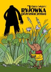Ryjówka przeznaczenia - Tomasz Samojlik | mała okładka