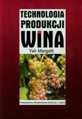 Technologia produkcji wina - Yair Margalit | mała okładka