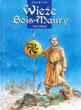 Wieże Bois-Maury Tom 8 Seldżuk - Hermann Huppen | mała okładka