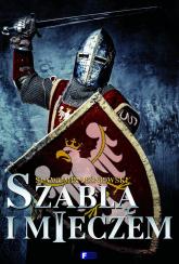 Szablą i mieczem - Sławomir Leśniewski | mała okładka