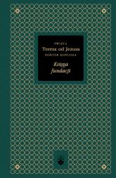 Księga fundacji - Św. Teresa od Jezusa | mała okładka