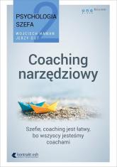 Psychologia szefa 2 Coaching narzędziowy - Haman Wojciech, Gut Jerzy | mała okładka