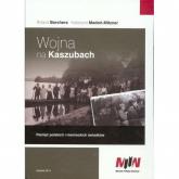 Wojna na Kaszubach + CD Pamięć polskich i niemieckich świadków - Borchers Roland, Madoń-Mitzner Katarzyna | mała okładka