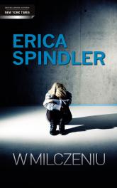 W milczeniu - Erica Spindler | mała okładka