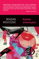 Kobieta zmienną jest - Bogdan Wojciszke   mała okładka