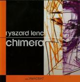 Chimera - Ryszard Lenc | mała okładka