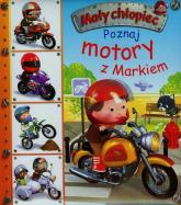 Poznaj motory z Markiem - Emilie Beaumont | mała okładka