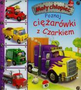Poznaj ciężarówki z Czarkiem - Emilie Beaumont | mała okładka