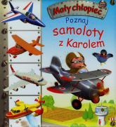 Poznaj samoloty z Karolem - Emilie Beaumont | mała okładka