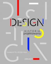 Design Historia projektowania - Fiell Charlotte, Fiell Peter | mała okładka