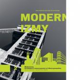 Modernizmy Architektura nowoczesności w II Rzeczypospolitej Tom 2 - zbiorowa Praca | mała okładka
