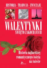 Walentynki Święto zakochanych - Sylwia Chmiel | mała okładka