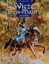 Wieże Bois-Maury Tom 10 - Hermann Huppen | mała okładka