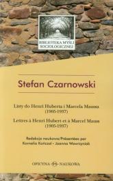 Listy do Henri Huberta i Marcela Maussa (1905-1937) - Stefan Czarnowski | mała okładka