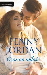 Czas na miłość - Penny Jordan | mała okładka