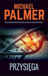 Przysięga - Michael Palmer | mała okładka