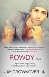 Rowdy Tom 1 - Jay Crownover | mała okładka