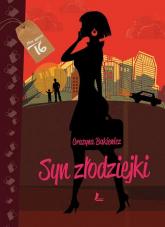 Syn złodziejki - Grażyna Bąkiewicz | mała okładka