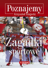 Zagadki sportowe Poznajemy - Krzysztof Szujecki | mała okładka