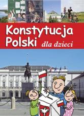 Konstytucja Polski dla dzieci - Jarosław Górski | mała okładka