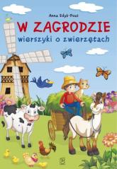 W zagrodzie Wierszyki o zwierzętach - Anna Edyk-Psut   mała okładka