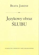 Językowy obraz ślubu - Beata Jarosz   mała okładka