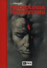 Psychologia terroryzmu - John Horgan | mała okładka