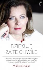 Dziękuję za te chwile - Valérie Trierweiler | mała okładka