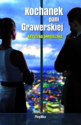 Kochanek pani Grawerskiej - Krystyna Śmigielska | mała okładka
