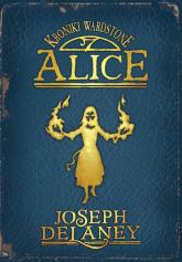 Alice - Joseph Delaney   mała okładka