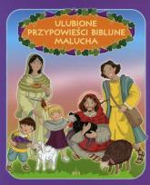 Ulubione przypowieści biblijne Malucha - Ewa Skarżyńska | mała okładka