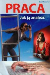 Praca Jak ją znaleźć - Ewa Stacewicz | mała okładka