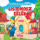 Zwierzaczkowo Listonosz Felek - Wiesław Drabik | mała okładka