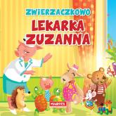 Zwierzaczkowo Lekarka Zuzanna - Wiesław Drabik | mała okładka