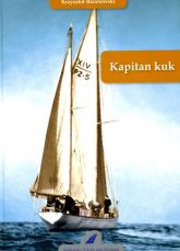 Kapitan kuk - Krzysztof Baranowski   mała okładka