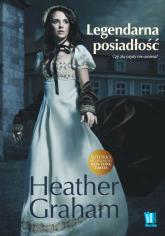 Legendarna posiadłość Czy zło nigdy nie umiera - Heather Graham | mała okładka