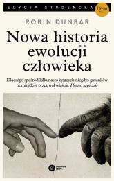 Nowa historia ewolucji człowieka - Robin Dunbar | mała okładka