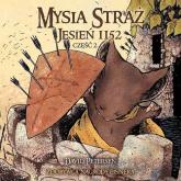 Mysia Straż 2 Jesień 1152 Część 2 - David Petersen | mała okładka