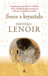 Serce z kryształu - Frederic Lenoir | mała okładka