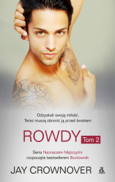Rowdy Tom 2 - Jay Crownover | mała okładka