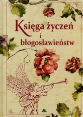 Księga życzeń i błogosławieństw - Mariola Chaberka   mała okładka