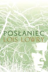Posłaniec - Lois Lowry | mała okładka