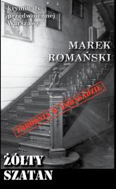 Żółty Szatan - Marek Romański | mała okładka