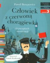 Człowiek z czerwoną chorągiewką poziom 3 - Paweł Beręsewicz | mała okładka