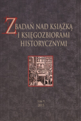 Z badań nas książką i księgozbiorami historycznymi Tom 9 -  | mała okładka