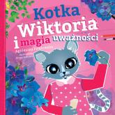 Kotka Wiktoria i magia uważności - Agnieszka Pawłowska   mała okładka