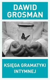 Księga gramatyki intymnej - Dawid Grosman | mała okładka