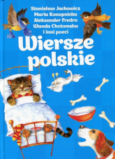 Wiersze polskie - Jachowicz Stanisław, Konopnicka Maria, Fredro Aleksander, Chotomska Wanda i inni | mała okładka