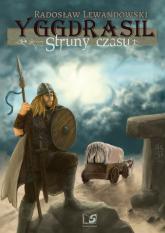 Yggdrasil Struny czasu - Radosław Lewandowski | mała okładka