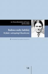 Budowa osoby ludzkiej Wykład z antropologii filozoficznej - Edyta Stein | mała okładka